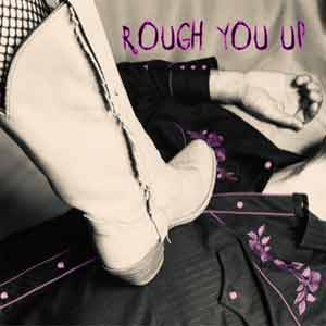 Rough You Up cover